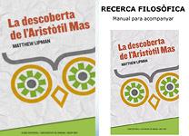Llibre de l'estudiant: Aris  Manual del professor: Recerca filosòfica Primera part / Segona part / Tercera part / Quarta part / Cinquena part / Sisena part / Setena part.  Nivell educatiu: primer i segon de Secundària